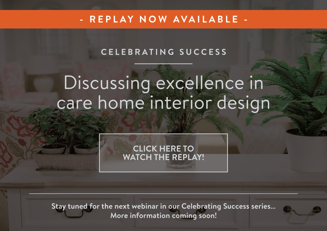Celebrating Success: Discussing excellence in care home interior design